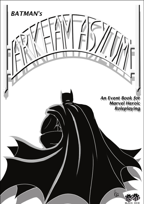Batman's Arkham Asylum Event Book for Marvel Heroic Roleplaying